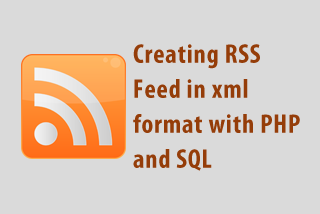 Creating RSS feed in xml format with PHP and SQL